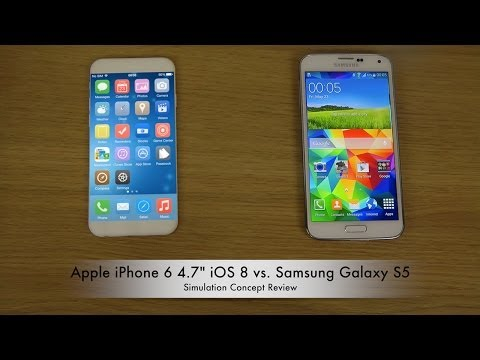 "Apple iPhone 6 4.7"" iOS 8 vs. Samsung Galaxy S5 - Simulation Concept Review"