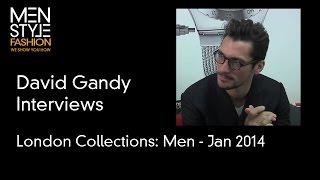 David Gandy Interview - London Collections: Men - Jan 2014