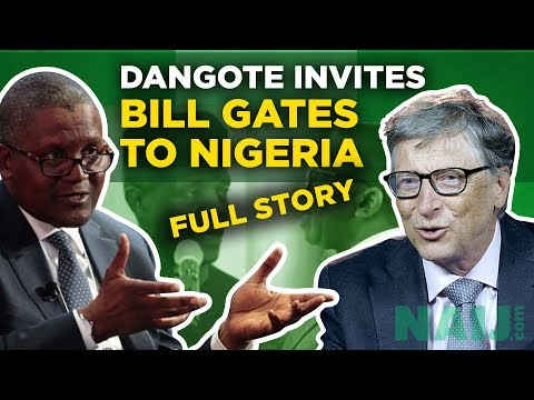 Aliko Dangote invites IT billionaire Bill Gates to Nigeria | Legit TV