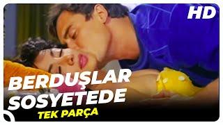Berduşlar Sosyetede - Türk Filmi