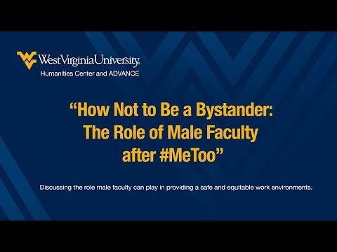 How Not to Be a Bystander: The Role of Male Faculty after #MeToo