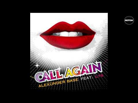AlexUnder Base Feat. Lys - Call Again (Radio Version)