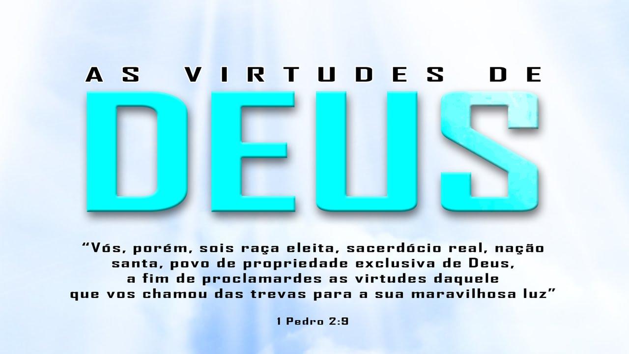 Resultado de imagem para a virtude de Deus