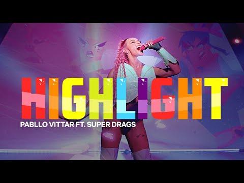 Pabllo Vittar - Highlight feat Super Drags
