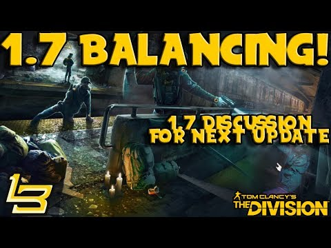 1.7 Balancing Changes (The Division)