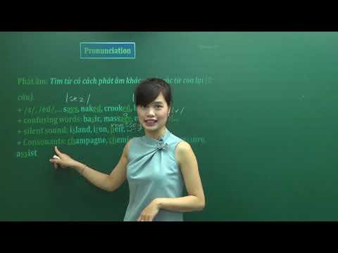 Dành Trọn điểm Phát âm - Lớp 12 - Cô Hương Fiona - PEN-M 2019