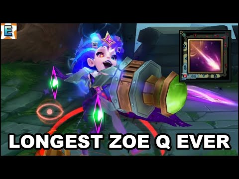 Longest/Global Zoe Q (Zoe ONE SHOT) - League Of Legends