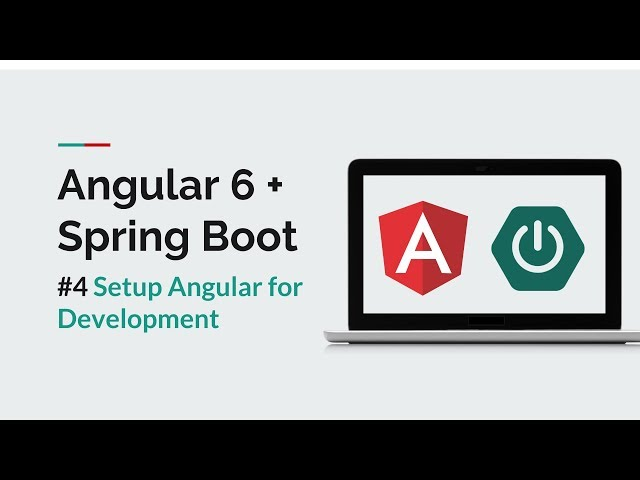 [Angular 6 + Spring Boot] #4 Setup/Install Angular for Development