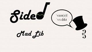 Sidenote: Episode 3 - mAD LIB