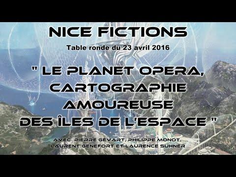 Le Planet Opera, cartographie amoureuse des îles de l'espace - Nice Fictions 2016