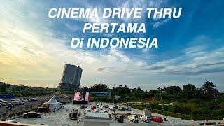PENASARAN  NONTON BIOSKOP DALAM MOBIL | CINEMA DRIVE THRU DI MEIKARTA
