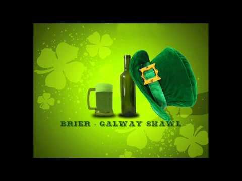 Irish Drinking Songs - Brier - Galway Shawl