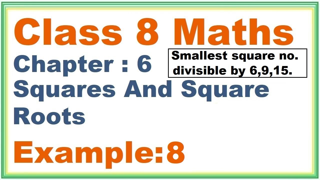 EXAMPLE (8) Chapter:6 Squares And Square Roots | Ncert Maths Class 8 | Cbse