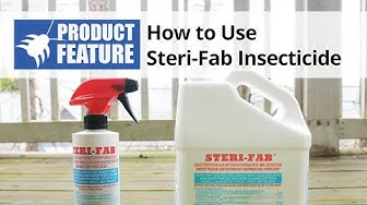 How to Use Steri Fab Insecticide - Bed Bug Control | DoMyOwn.com