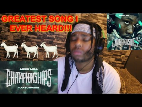 MEEK MILL - 100 SUMMERS (GREATEST SONG OF ALL TIME!!!) REACTION!!!