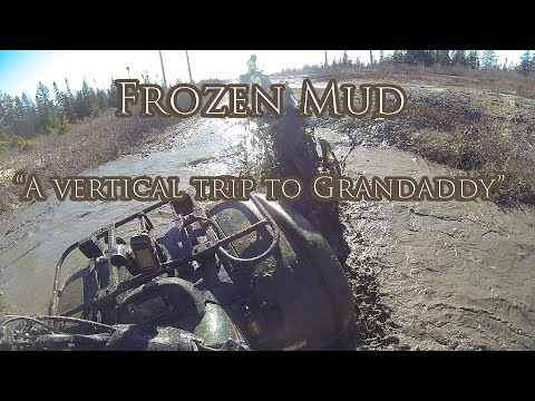 "Frozen Mud ""A Vertical Trip To Grandaddy"""