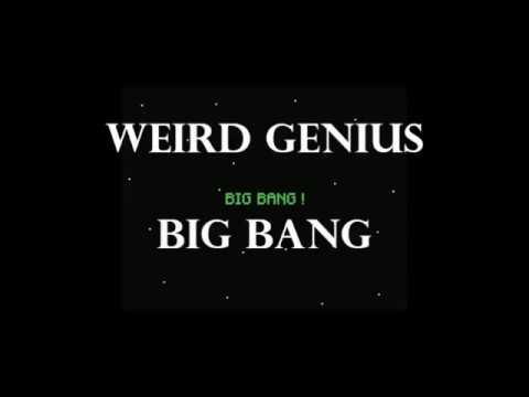 WEIRD GENIUS - BIG BANG (LYRIC)