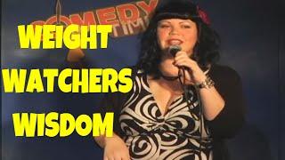 Weight Watchers Wisdom - Chick Comedy