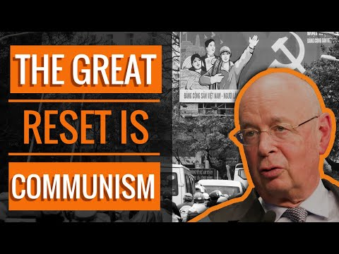 The Great Reset is Corporate Communism | The Great Reset 2021