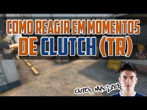 CS:GO |  Dicas #8 - Como reagir em momentos de CLUTCH (TR)