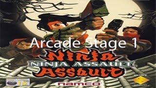 Ninja Assault Arcade Stage 1 (2-Players)