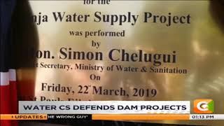 Water Cabinet Secretary Chelungi, defends dam projects