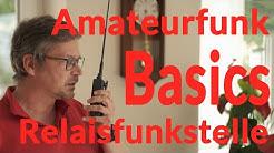 Amateurfunk Basics - Relaisfunkstelle