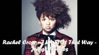 Rachel Crow - I Want It That Way - Judge House