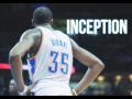 Kevin Durant MIX - Inception [HD]