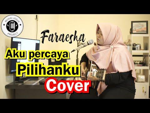 KOTAK - AKU PERCAYA PILIHAN KU COVER | FARAESHA | MUSISI JOGJA PROJECT