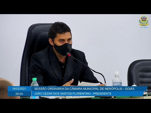 Sessão da Câmara Municipal de Nerópolis 18/02/2021 - PARTE 2