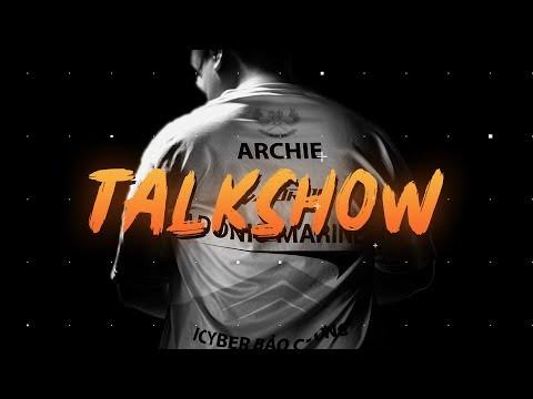 ARCHIE - TALKSHOW LK VS FL, PHÍA SAU VCS, QUÁ KHỨ HUY HOÀNG ...