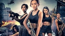 Top Female Force 2019 [王牌霸王花] Chinese Action Movie [Alycia Yuen-Hang Chan, Kabby Hui]