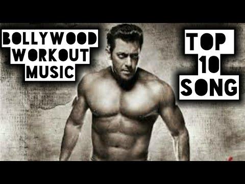 Top 10 Hindi Bollywood Workout 2019 songs Inspirational songs