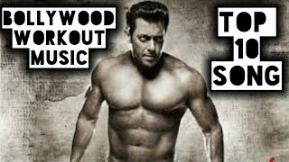 Top 10 Hindi Bollywood Workout 2019 songs Inspirational songs