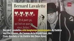 L'acteur, chansonnier et humoriste Bernard Lavalette est mort