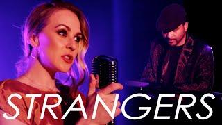 Strangers - Joslin - Original Song