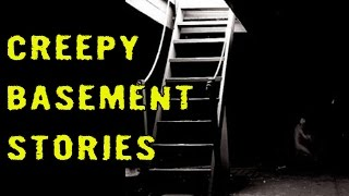 2 TRUE Creepy Basement Stories