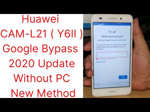 Huawei CAM-L21 ( Y6II ) Google Lock Bypass 2020 Update Without PC New Method