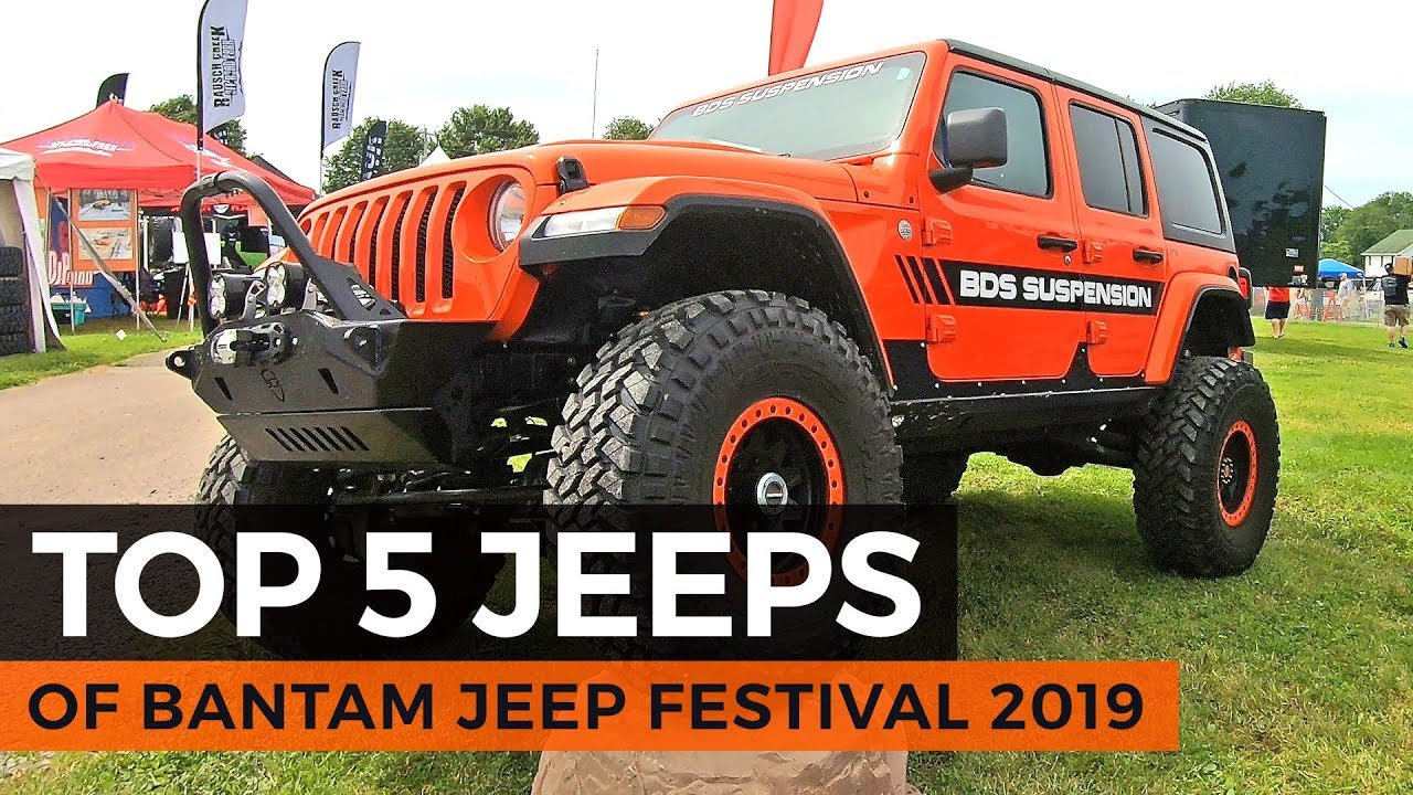 Top 5 Jeeps Of Bantam Jeep Festival 2019 Youtube
