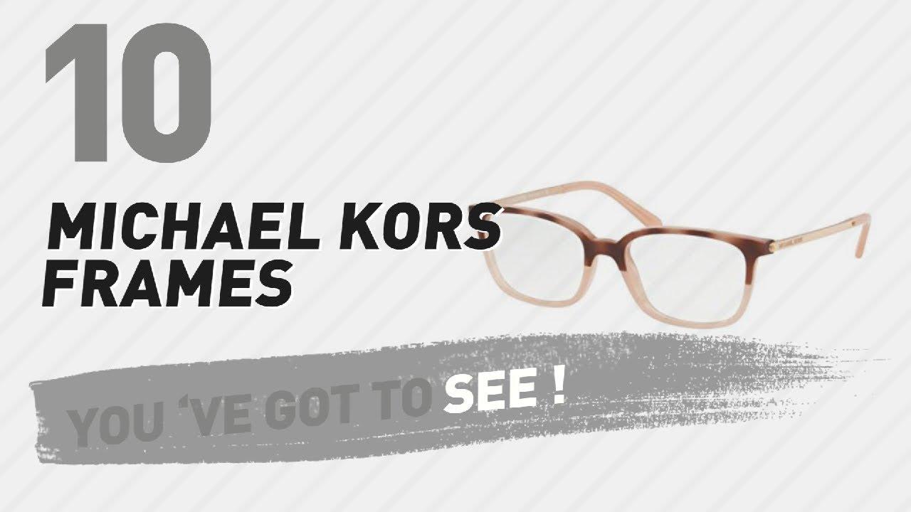 d6e05464b2 Michael Kors Frames ...