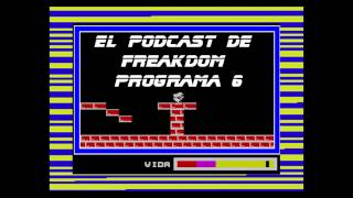 El podcast de Freakdom | Programa 6