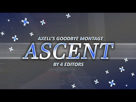 'Ascent' Divine Axell's Goodbye Montage  