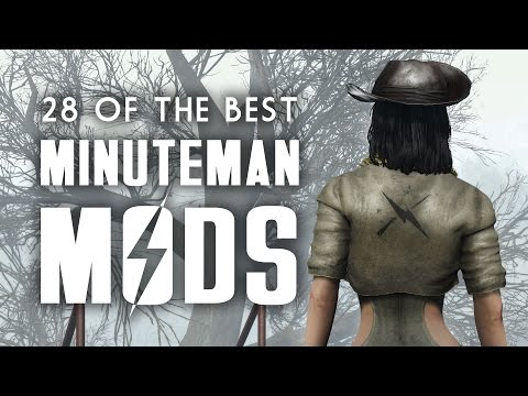 28 of the Best Minuteman Mods for the Xbox One & PC - Fallout 4 Mods for The Minutemen