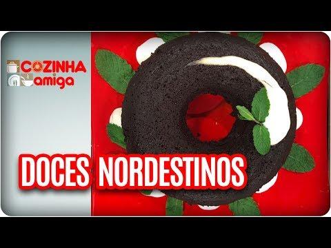 Doces Nordestinos - Patrícia Gonçalves | Cozinha Amiga (13/09/17)
