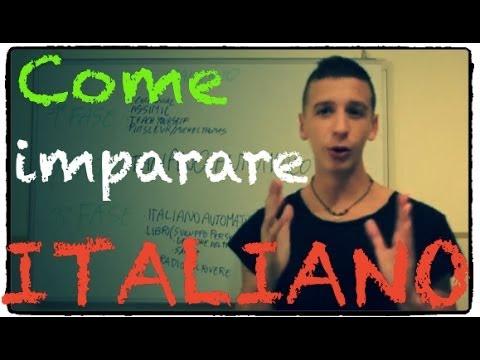 Come imparare l'italiano adesso!   Learn Italian