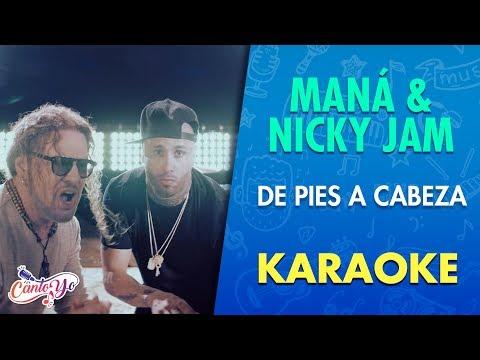 Maná - De Pies a Cabeza ft. Nicky Jam (Karaoke) | CantoYo