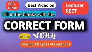 Fill in the blank with the Correct form of Verb(English grammar) SSC,CTET,BANK,RPSC,UPSC