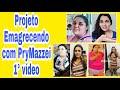 Projeto Emagrecendo com Prymazzei/vídeo chamada.