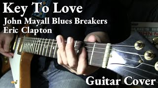 """Key To Love"" Cover / John Mayall Blues Breakers Eric Clapton"